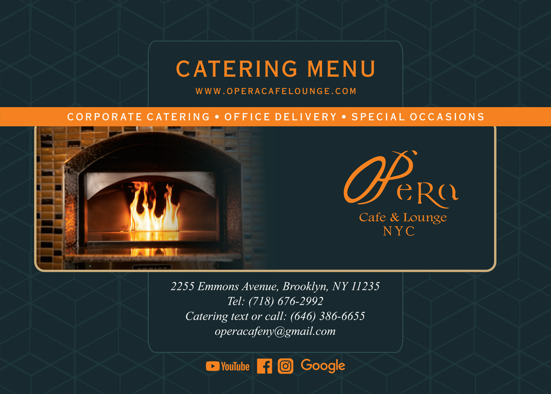 OPera Cafe & Lounge Catering Menu | Brooklyn NY